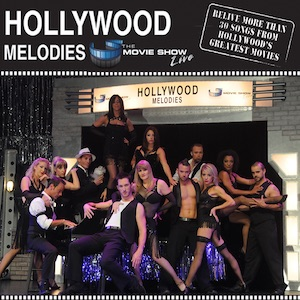 Hollywood Melodies The Movie Show