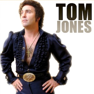 Tom Jones – Dave LaFame