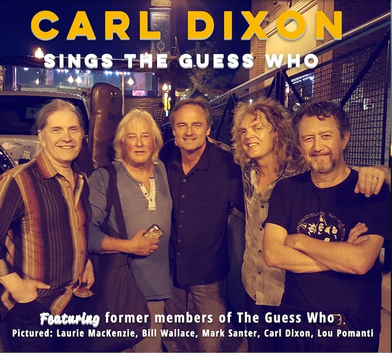 Guess Who - Carl Dixon Sings The Guess Who | Booking House Inc