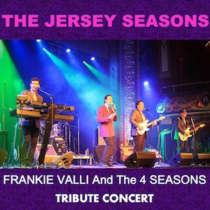 Frankie Valli and The Four Seasons – Jersey Seasons