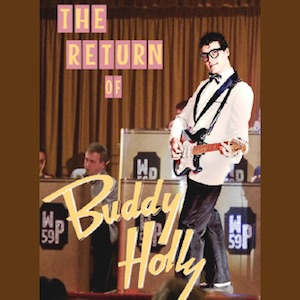 Buddy Holly – The Return of Buddy Holly