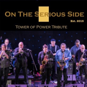 Tower of Power – On The Serious Side