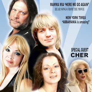 Abbamania with Special Guest Tribute to Cher