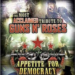 Guns N' Roses – Appetite for Democracy